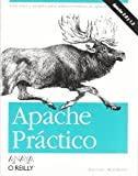 Coar, Ken: Apache Practico/ Apache Cookbook (Spanish Edition)