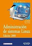Nemeth, Evi: Administracion de sistemas Linux 2008/ Linux System Administration 2008 (Spanish Edition)