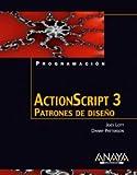 Lott, Joey: Actionscript 3: Patrones De Diseno (Spanish Edition)