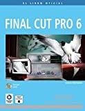 Weynand, Diana: Final Cut Pro 6 (Spanish Edition)