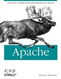 Coar, Ken: Apache (Anaya Multimedia-O'Reilly) (Spanish Edition)