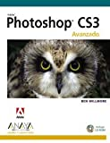 Willmore, Ben: Photoshop CS3. Avanzado/ Advance (Diseno Y Creatividad) (Spanish Edition)