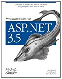 Liberty, Jesse: Programación con ASP.NET 3.5 / Programming with ASP.NET 3.5 (Spanish Edition)