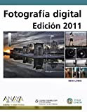 Long, Ben: Fotografia Digital / Digital Photography: 2011 (Spanish Edition)