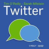 O'Reilly, Tim: Twitter / The Twitter Book (Spanish Edition)