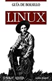 Daniel J. Barrett: Guia de bolsillo de Linux / Linux Pocket Guide (Spanish Edition)