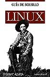 Daniel J. Barrett: Guia de bolsillo de Linux / Linux Pocket Guide (Spanish Edition)