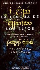 La Lengua de Los Elfos by Luis Gonzalez…