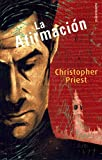 Christopher J. Priest: La Afirmacion (Spanish Edition)