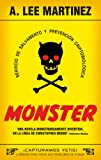 A. LEE MARTINEZ: Monster