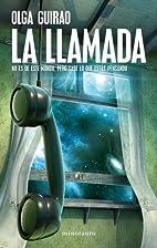 La llamada by Olga Guirao