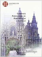 Caminhos portugueses de peregrinação a…