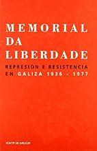 Memorial da liberdade. Represión e…