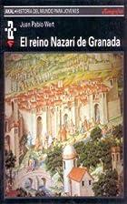 El reino nazarí en Granada by Juan…