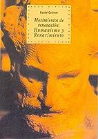 Movimientos de renovacion: Humanismo y…