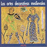 Cherry, John: Artes Decorativas Medievales, Las (Spanish Edition)