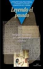 Leyendo el pasado : antiguas escrituras del…