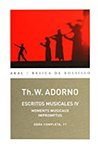 Escritos musicales IV/ Musical Writings…