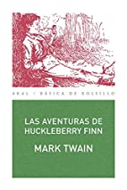 Las aventuras de Huckleberry Finn by MARK…
