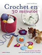 Crochet en 30 minutos by Carol Meldrum