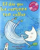 EL DIA QUE LES CANCONS VAN CALLAR by ROS…