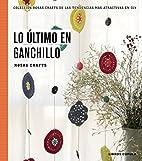 Lo último en ganchillo by Rosas Crafts