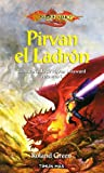 Green, Roland: Pirvan el ladron / Knights of the Crown: La Historia De Sir Pirvan Wayward / the Story of Sir Pirvan Wayward (Dragonlance) (Spanish Edition)