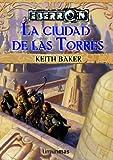 KEITH BAKER: La Ciudad de las Torres