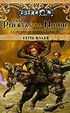 Keith Baker: Las Puertas de la Noche