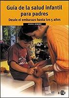 Guía de la salud infantil para padres desde…