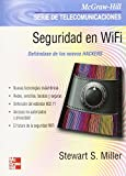 Steward, Samuel M.: Seguridad en Wifi / Wifi Security (Spanish Edition)