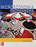 Hey, John D.: Microeconomia Intermedia (Spanish Edition)