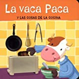 Beascoa: La Vaca Paca Y Las Cosas De La Cocina