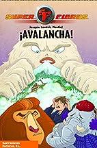 Avalancha! / Avalanche! (Superfieras /…