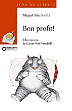 Bon profit! ; Per molts anys by Miquel…