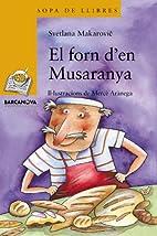 El Forn D'en Musaranya (Sopa De Llibres.…