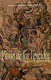 Miguel Leon-Portilla: Vision de los vencidos
