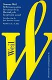 Weil, Simone: Reflexiones Sobre las Causas de la Libertad y de la Opresion Social: Pensamiento Contemporaneo 36 (Spanish Edition)