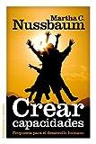 Nussbaum, Martha C.: Crear capacidades