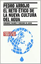 El reto etico de la nueva cultura del agua/…