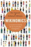 Don Tapscott: Wikinomics. La nueva economia de las multitudes inteligente (Spanish Edition)