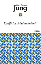 Conflictos del alma infantil by C. G. Jung