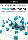DON TAPSCOTT: Macrowikinomics