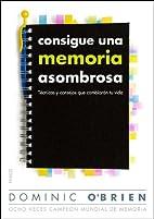 CONSIGUE UNA MEMORIA ASOMBROSA by Dominic…