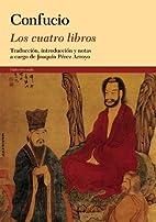 Los cuatro libros by Confucio