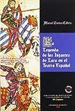 Cuenca Cabeza, Manuel: La leyenda de los infantes de Lara en el teatro espanol (Coleccion mayor) (Spanish Edition)