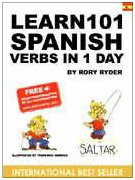 Learn 101 Spanish Verbs in 1 Day (Learn 101…