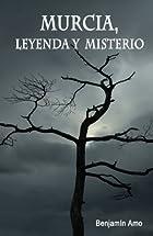 Murcia, leyenda y misterio (Spanish Edition)…