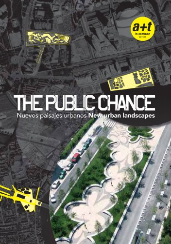 the-public-chance-new-urban-landscapes-english-and-spanish-edition