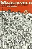 Nicolas Maquiavelo: Florencia insurgente